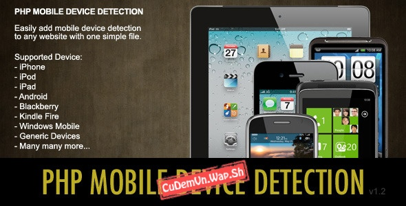 Share class PHP Mobile Detect - Nhận diện thiết bị, nền tảng, trình duyệt di động