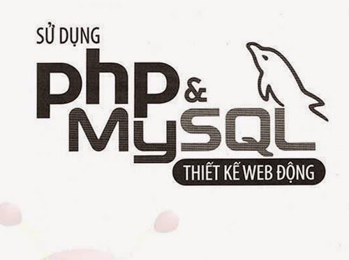 Share Ebook PHP & MySQL tiếng việt từ cơ bản đến nâng cao chi tiết và đầy đủ