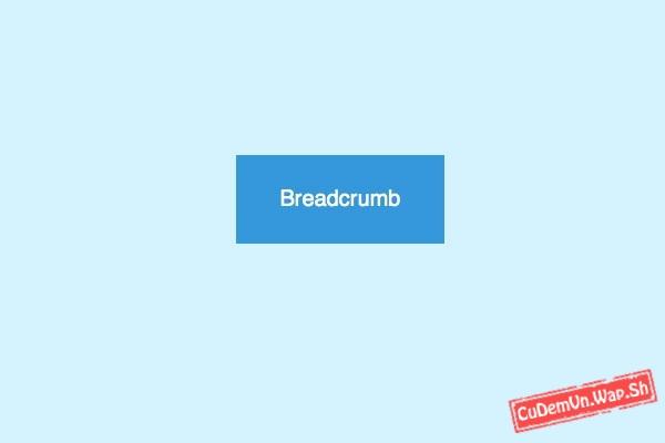 Tạo style Mũi tên màu sắc cho breadcrumb links hoàn toàn bằng CSS3
